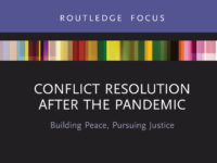 Conflict Resolution after the Pandemic